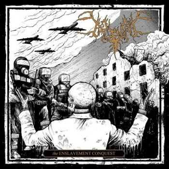 Begrime Exemious - The Enslavement Conquest (2016)