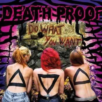 Death Proof - Do What You Want (2015)