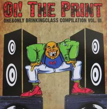 Various Artists - Oi! The Print - Volume 3 (2010)