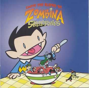 Zombina And The Skeletones - Taste The Blood Of Zombina And The Skeletones (2002)