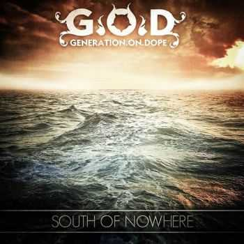 Generation On Dope - South of nowhere (2016)