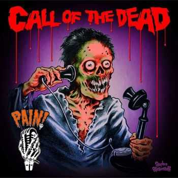 Pain! - Call Of The Dead (2015)