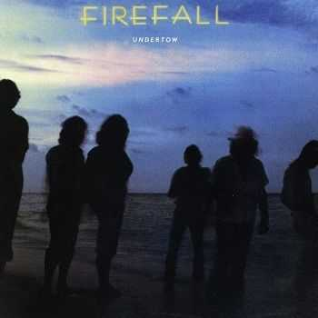 Firefall - Undertow [Remastered 1995] (1980)