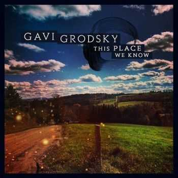 Gavi Grodsky - This Place We Know (2016)