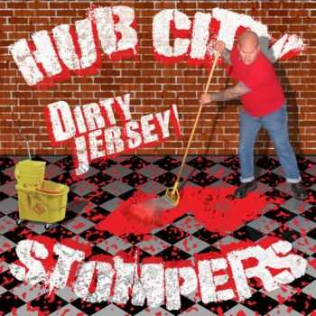 Hub City Stompers - Dirty Jersey (2006)