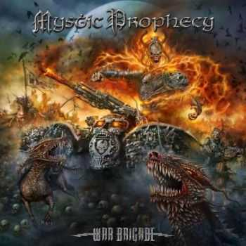 Mystic Prophecy - War Brigade (2016)