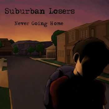 Suburban Losers - Never Going Home (2015)
