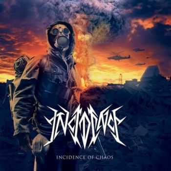 Incidence - Incidence of Chaos (Reissue) (2016)