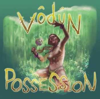 Vodun - Possession (2016)