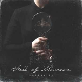 Fall Of Minerva - Portraits (2016)