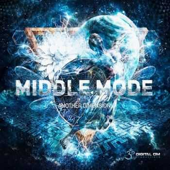 Middle Mode - Another Dimension (2015)