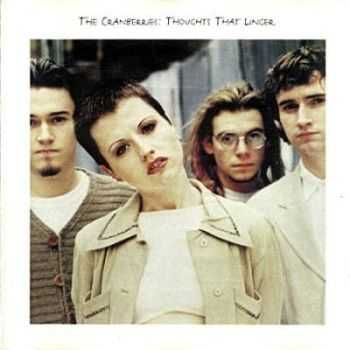 The Cranberries - Thoughts That Linger (1993)