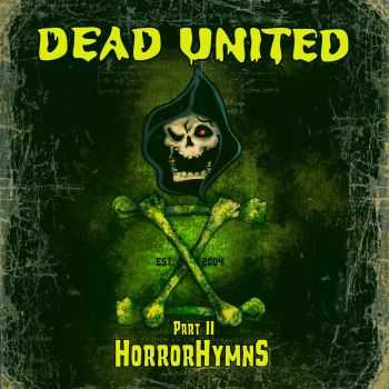 Dead United - X Part II Horror Hymns (2015)