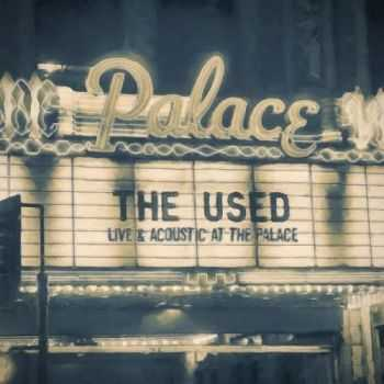 The Used - Live and Acoustic at the Place (2016)