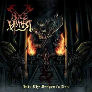 Axevyper - Into The Serpent's Den (2016)