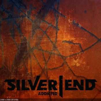Silver End - Addicted (Single) (2016)