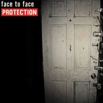 Face To Face - Protection (2016)