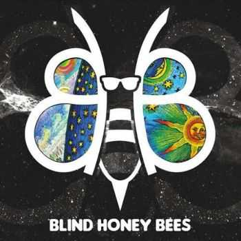 Blind Honey Bees - Blind Honey Bees (2016)