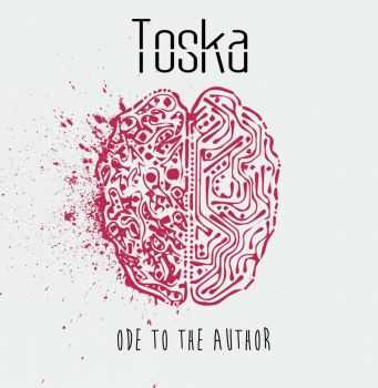 Toska - Ode To The Author (2016)