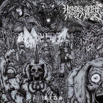 Hordes of the Apocalypse - A.I.D.S [ep] (2016)