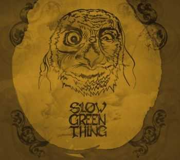 Slow Green Thing - I [EP] (2014)