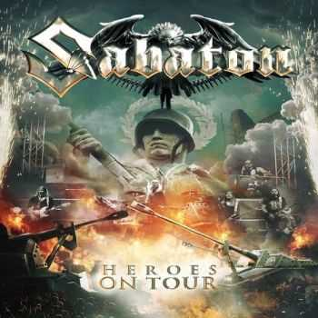 Sabaton - Heroes On Tour (Live) (2016)