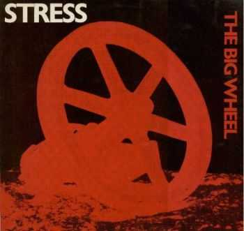 Stress - The Big Wheel (1985)