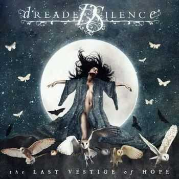 Dreaded Silence - The Last Vestige Of Hope (2016)