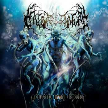 Cerebral Torture - Activated Hybrid Project (2015)