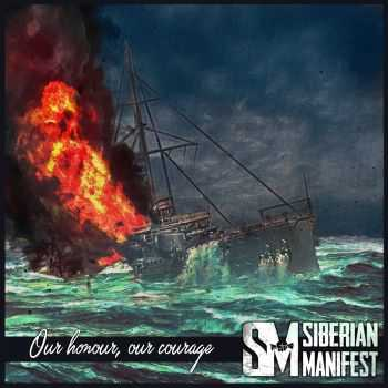 Siberian Manifest - Our Honour, Our Courage [EP] (2016)