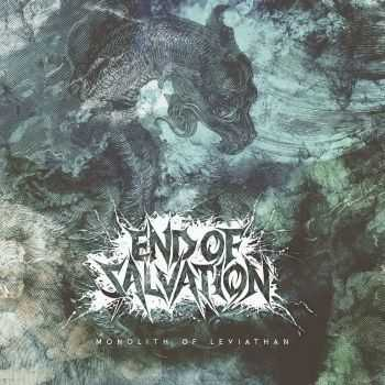 End Of Salvation - Monolith Of Leviathan (2016)
