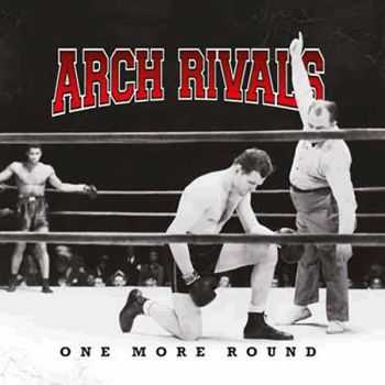Arch Rivals - One More Round (2015)