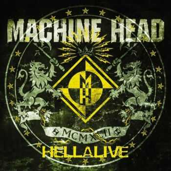 Machine Head - Hellalive (2003)