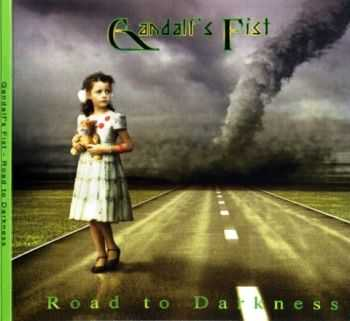 Gandalf's Fist - Road To Darkness (2011) Lossless