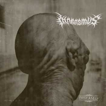 Marasmus - Diseased [EP] (2009)