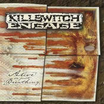 Killswitch Engage - Alive Or Just Breathing (2002) (LOSSLESS)
