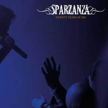 Sparzanza - 20 Years Of Sin (Compilation) (2016)