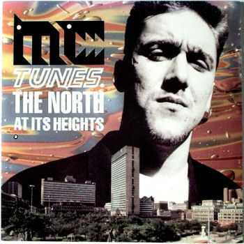 MC Tunes - The North At Its Heights (1990)
