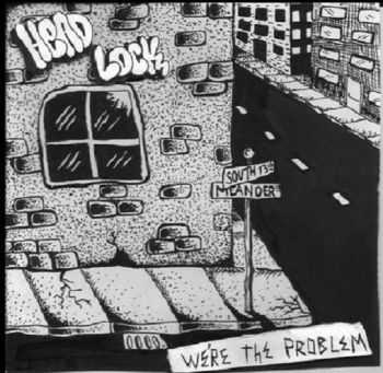 Head Lock - We're The Problem [ep] (2015)