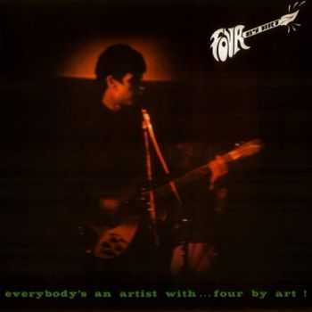 Four by Art - Everybody's an Artist With...Four By Art! (1986)