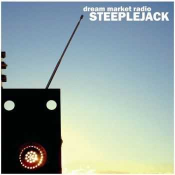 Steeplejack - Dream Market Radio (2014)