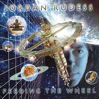 Jordan Rudess - Feeding The Wheel (2001) Lossless