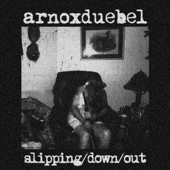 Arnø X Duebel - slipping/down/out [ep] (2015)