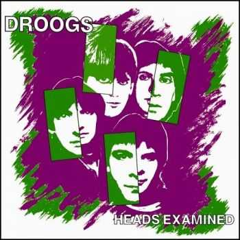 Droogs - Heads Examined 1983 (EP)