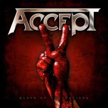 Accept - Blood Of The Nations (Limited Edition) (2010) (Mp3+Lossless)