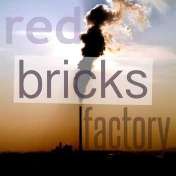 Red Bricks Factory - Red Bricks Factory [EP] (2016)