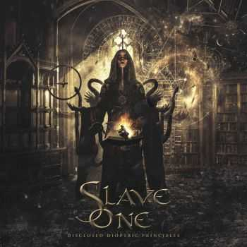 Slave One - Disclosed Dioptric Principles (2016)