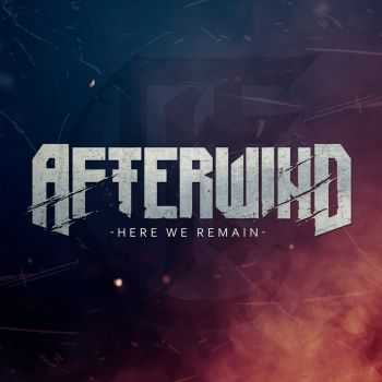 Afterwind - Here We Remain [EP] (2016)