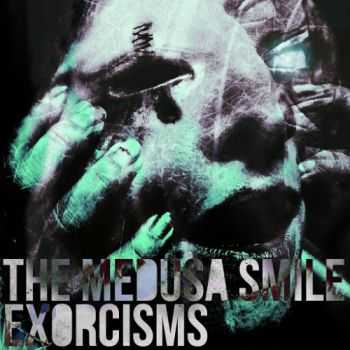 The Medusa Smile - Exorcisms (2016)