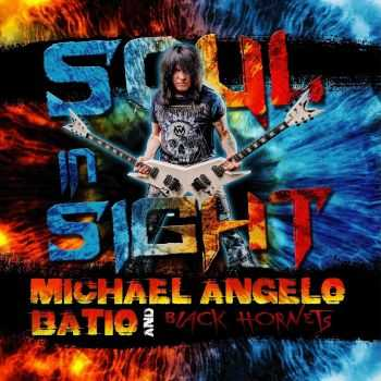 Michael Angelo Batio & Black Hornets - Soul In Sight (2016)